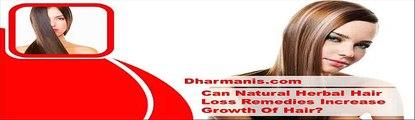 Can Natural Herbal Hair Loss Remedies Increase Growth Of Hair?