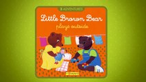 Little Brown Bear plays outside / Jouons dehors Aprrend lAnglais avec Petit Ours Brun