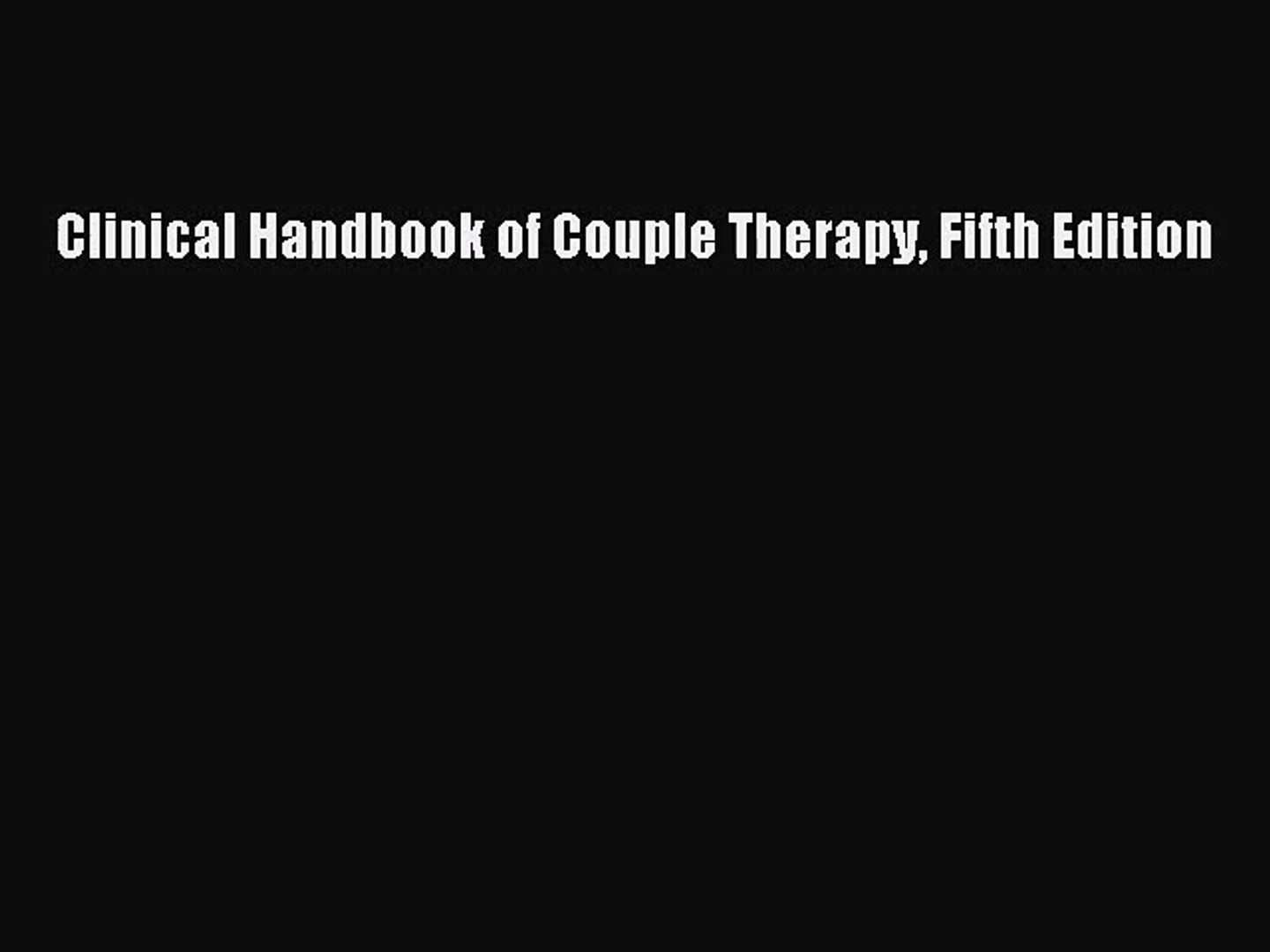 Clinical Handbook of Couple Therapy Fifth Edition