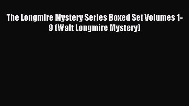 The Longmire Mystery Series Boxed Set Volumes 1-9 (Walt Longmire Mystery) [PDF] Full Ebook