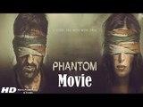 Phantom Full HD Movie (2015) | Saif Ali Khan | Katrina Kaif - Full Movie Promotion