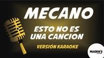 Mecano - Esto no es una canción - Versión Karaoke
