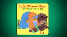 Little Brown Bear and his dad / Petit Ours Brun et son papa Aprrend lAnglais avec Petit O