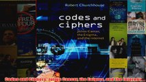 Download PDF  Codes and Ciphers Julius Caesar the Enigma and the Internet FULL FREE