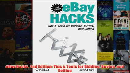 Download Pdf Ebay Hacks 2nd Edition Tips Tools For Bidding Buying And Selling Full Free Video Dailymotion