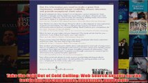 Download PDF  Take the Cold Out of Cold Calling Web Search Secrets for the Inside Info on Companies FULL FREE