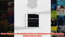 Download PDF  Store Wars The Worldwide Battle for Mindspace and Shelfspace Online and InStore FULL FREE