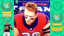 J.J. Watt Highlights Vines Compilation: Football Vines 2016 and NFL Vines Big Hits of JJ Watt