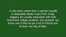 kegger meaning and pronunciation