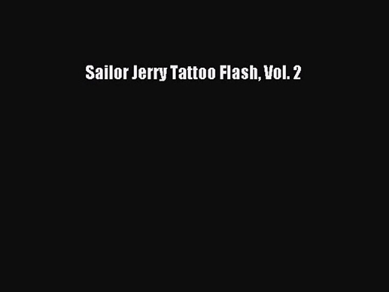 Pdf Download Sailor Jerry Tattoo Flash Vol 2 Pdf Online Video Dailymotion