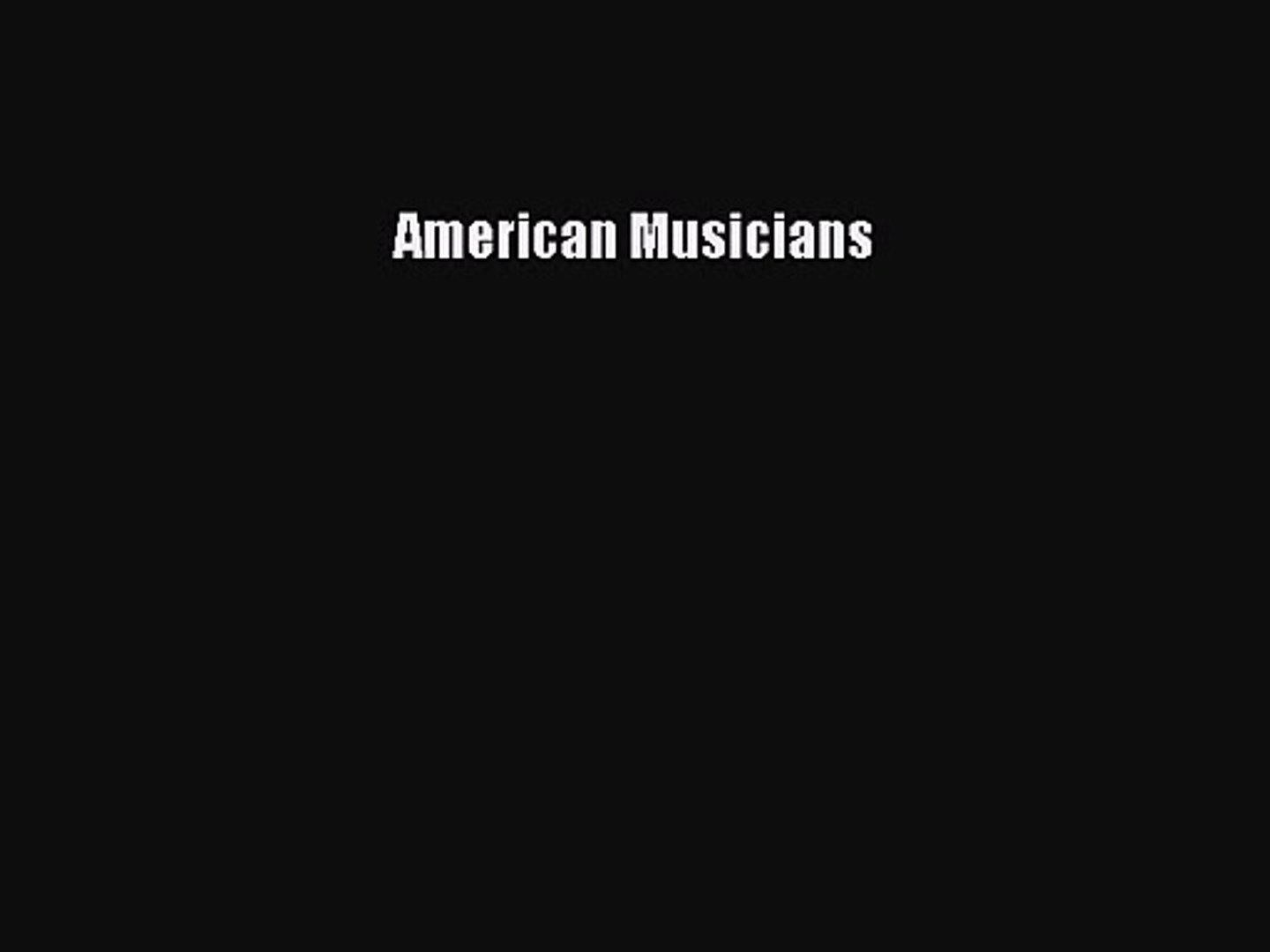 PDF Download American Musicians PDF Full Ebook