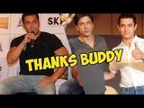 Salman Khan Calls Shah Rukh Khan And Aamir Khan His Buddy Brothers!