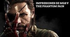 Impresiones de Metal Gear Solid V: The Phantom Pain