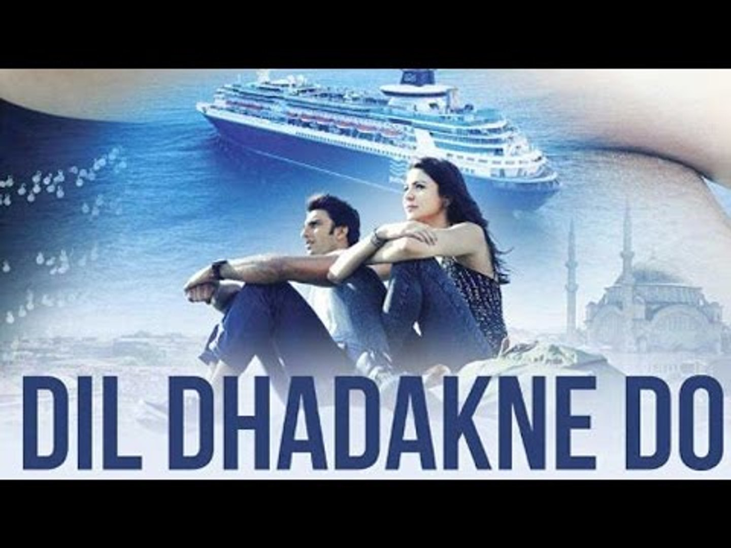 watch online free full movie dil dhadakne do
