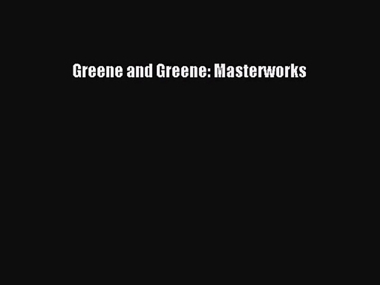 Download Greene And Greene Masterworks Ebook Free