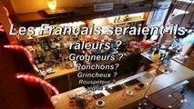 Brève de comptoir - Le Français est-il râleur, ronchon, grognon...