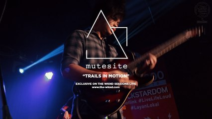 Mutesite - Mutesite | Trails in Motion (Live on The Wknd Sessions, #104)