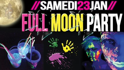 TEASER FULL MOON PARTY 23-01-16