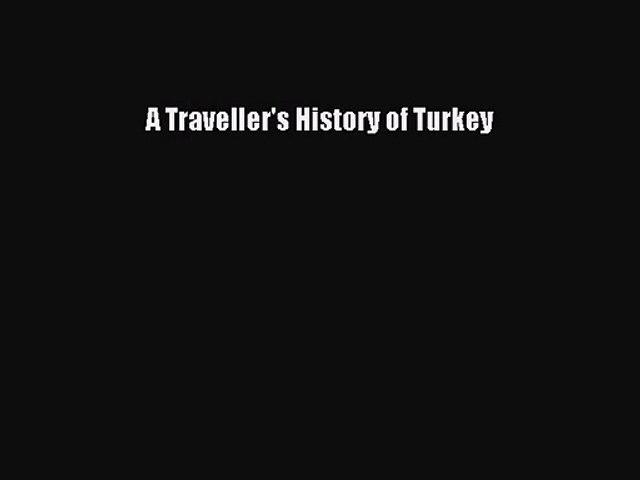 Download A Traveller's History of Turkey PDF Online