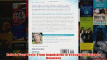 Download PDF  Rein In Your Brain From Impulsivity to Thoughtful Living in Recovery FULL FREE