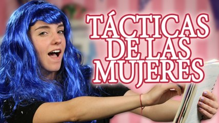 Tácticas de las mujeres | Sweet Patilla
