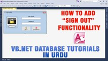 P(6) VB.NET Access Database Tutorial In Urdu - How to add Sign Out functionality
