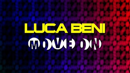 Luca Beni - Move On (Ilary Montanari Remix)