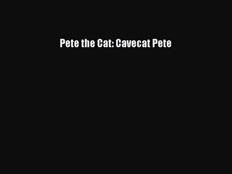 Read Pete the Cat: Cavecat Pete PDF Online