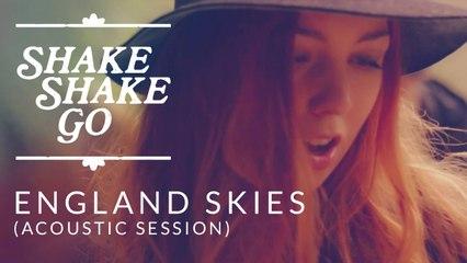 Shake Shake Go - England Skies [Acoustic Version]