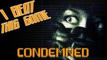 I Beat This Game - Condemned : Criminal Origins par Achebé