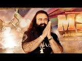 MSG The Messenger of God Movie Gurmeet Ram Rahim Singh