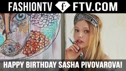 Happy Birthday Sasha Pivovarova | FTV.com