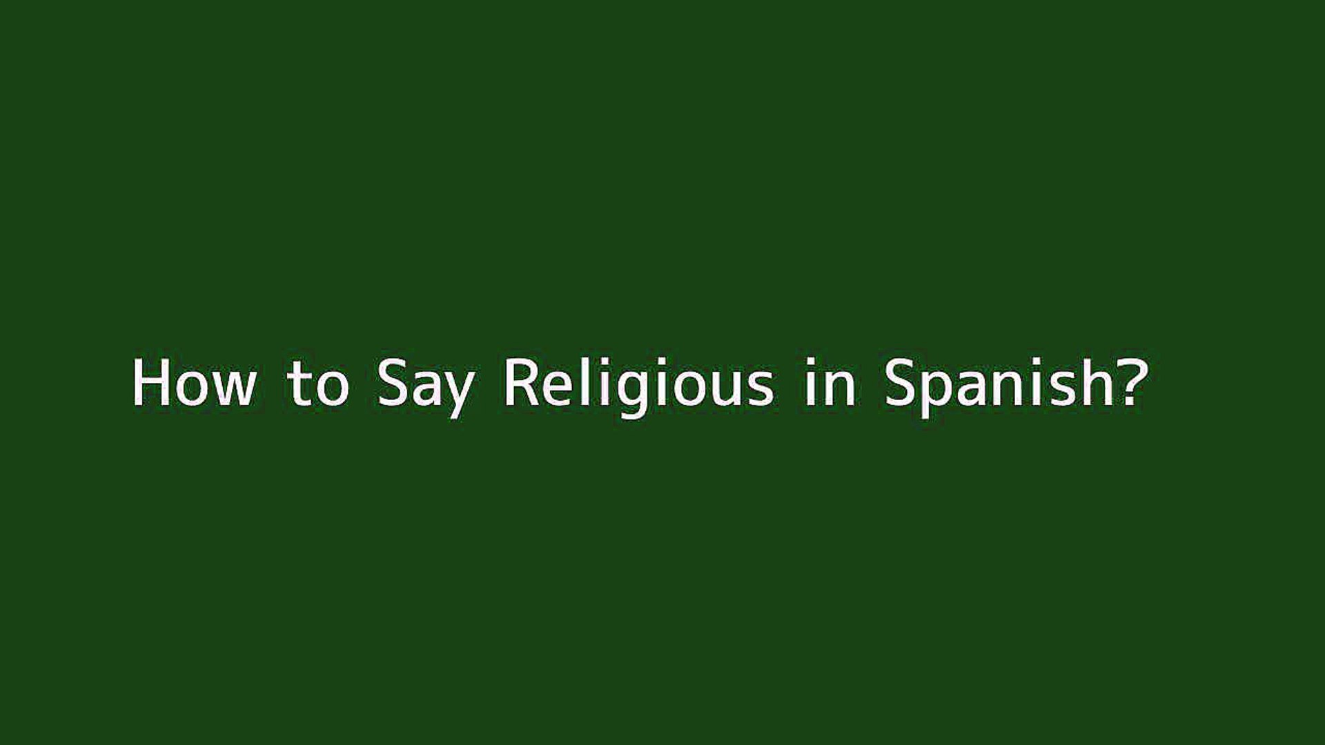How to say Religious in Spanish