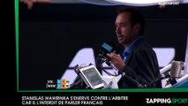 Stanislas Wawrinka s'énerve contre l'arbitre car il l'empêche de parler français (vidéo)