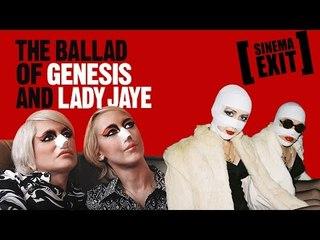 FILM MALEDETTI - The ballad of Genesis and Lady Jaye