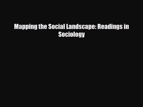 mapping the social landscape 8th edition chegg