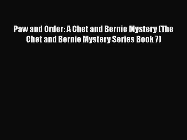 [PDF Download] Paw and Order: A Chet and Bernie Mystery (The Chet and Bernie Mystery Series | Godialy.com