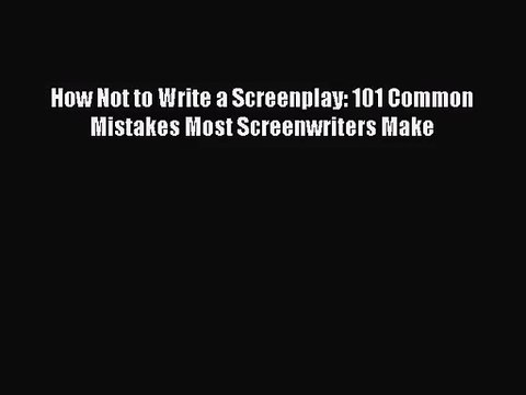 How not to write a screenplay pdf c s lewis essay