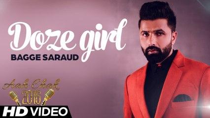 Bagge Saroud - Doze Girl _ Full Video _ Aah Chak 2016
