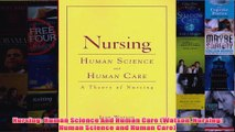 Download PDF  Nursing Human Science And Human Care Watson Nursing Human Science and Human Care FULL FREE