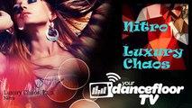 Nitro - Luxury Chaos, Pt. 2