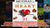 Download PDF  Mudras for a Strong Heart 21 Simple Hand Gestures for Preventing Curing  Reversing Heart FULL FREE
