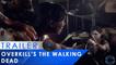 Overkill's The Walking Dead - Trailer juin 2015