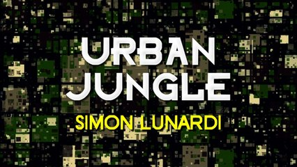 Simon Lunardi - Urban Jungle (Miguel Serrano Remix)