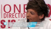Louis Tomlinson Is a Dad: Briana Jungwirth Gives Birth to Her and One Direction Singer's Baby Boy