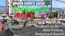 GTA V - Gameplay comentado: Hablando de Mods #1 (Gang War, Stance, Bodyguard Squads...)