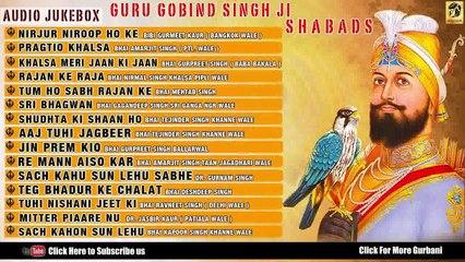 Guru Gobind Singh Ji | Best Shabads | Various Ragi | Non Stop Audio Jukebox