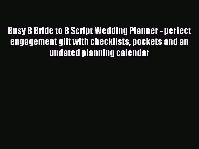 [PDF Download] Busy B Bride to B Script Wedding Planner - perfect engagement gift with checklists | Godialy.com