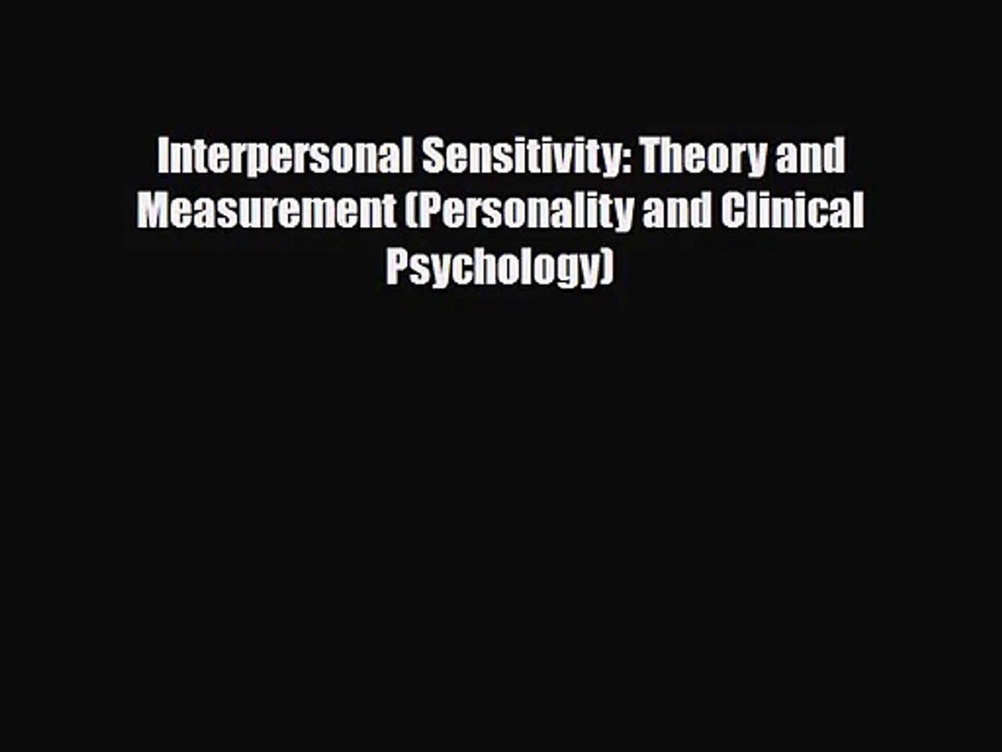 Interpersonal Sensitivity: Theory and Measurement