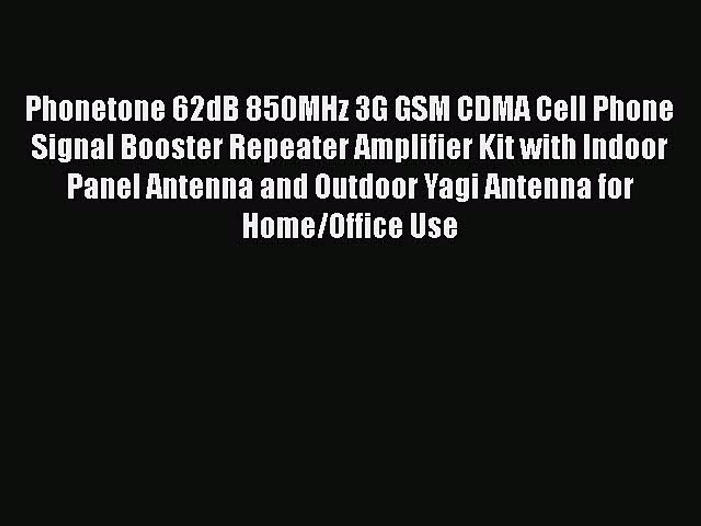 Phonetone 62dB 850MHz 3G GSM CDMA Cell Phone Signal Booster Repeater  Amplifier Kit with Indoor